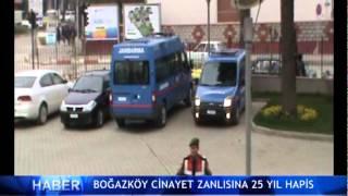 Bo�az k�y cinayet zanl�s�na 25 y�l ! (V�DEO)