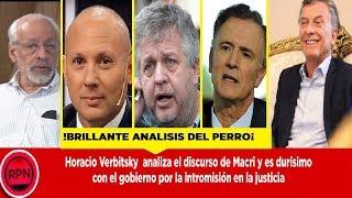 Verbitsky analiza a Macri y es durísimo con el gobierno por la intromisión en la justicia