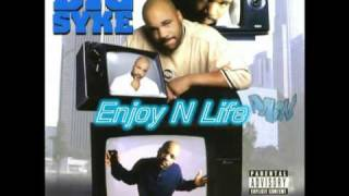 Watch Big Syke Enjoy N Life video