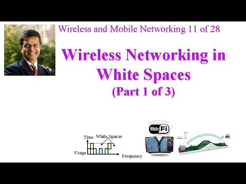 CSE 574-14-09A: Wireless Networking in White Spaces (Part 1 of 3)