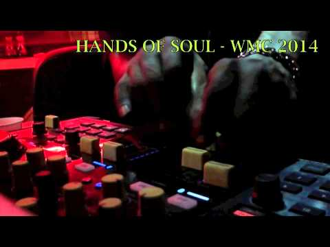 MASTER DJ TONY SOUL - HANDS OF SOUL - WMC 2014 - DEEP HOUSE