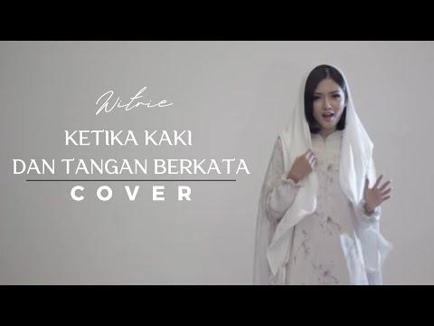 download lagu WITRIE I Ketika Tangan Dan Kaki Berkata gratis