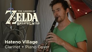 Hateno Village // cover for Clarinet and Piano // The Legend of Zelda: Breath of the Wild