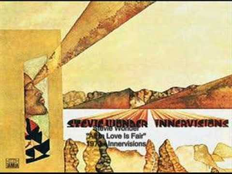 Stevie Wonder - All In Love Is Fair