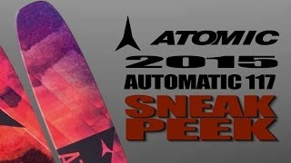 "2015 Atomic ""Automatic 117"" Powder Ski Sneak Peek"
