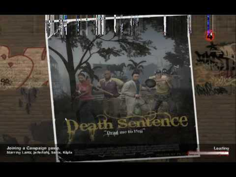 Left 4 Dead 2 Custom Map Review - Death Sentence 1 of 2 -Kilplix N Friends