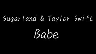 Download Lagu Sugarland - Babe ft. Taylor Swift 中英字幕 Gratis STAFABAND