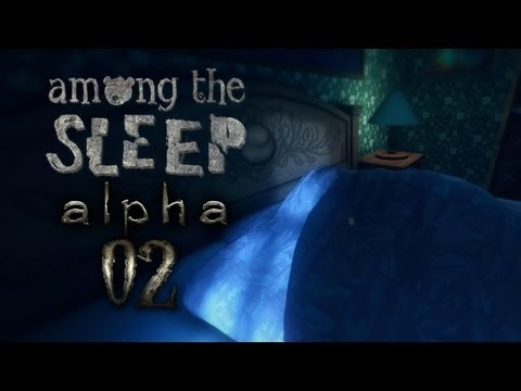 AMONG THE SLEEP (Alpha) [HD+] #002 - Mama? � Let's Horror Among the Sleep