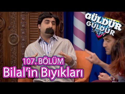 Güldür Güldür Show 107 Bölüm Bilalin Bıyık...