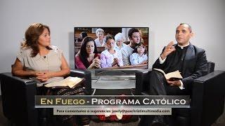 TV En Fuego - #37 Padre Jorge Canela - Los Dones del Espíritu Santo