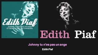 Edith Piaf - Johnny tu n