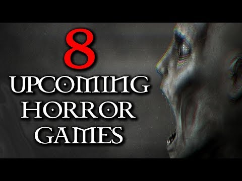 Download video 8 UPCOMING HORROR GAMES YOU DIDN'T KNOW EXISTED