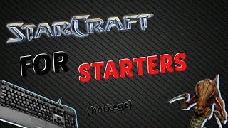 Starcraft Remasterd | Tutorial 4: Hotkeys and Other Tricks