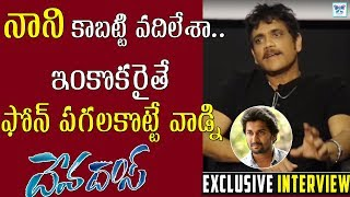 Nagarjuna About Nani | Devadas Movie Interview | Akkineni Shocking Comments On Actor Nani |MyraMedia