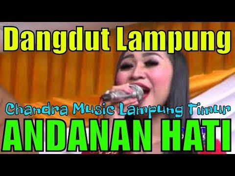 ANDANAN HATI - LAGU LAMPUNG - CANDRA MUSIC - Bastomi Plasma - Creative Production
