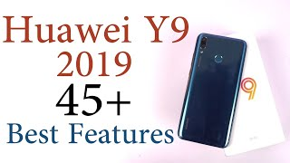 45+ Best Features of Huawei Y9 2019