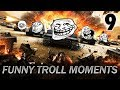 Funny Troll Moments in World of Tanks Blitz #9