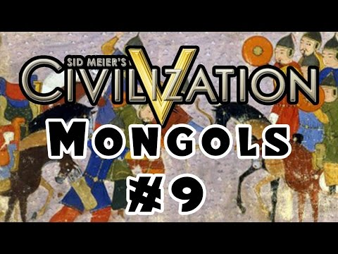 Civilization 5 - Community Balance Mod - The Mongols! - Ep. 9