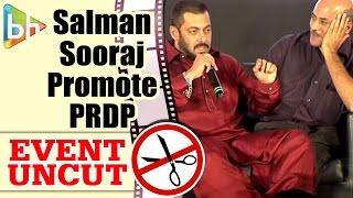 Salman Khan   Sonam Kapoor   Sooraj Barjatya at Prem Ratan Dhan Payo Movie Promotion   Event Uncut