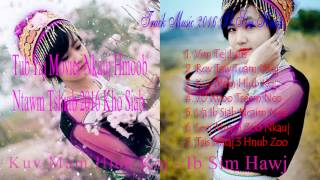 Hmoob new song Ib Sim Hawj Top music best of Ib Sim Hawj 2016 - 2017