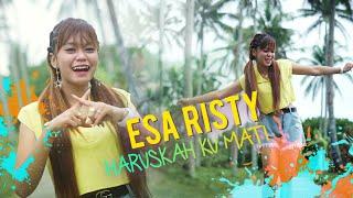 Download Esa Risty - Haruskah aku mati [] Mp3/Mp4