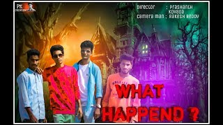 What Happend ? Episode -1 / Horror / Time pass Video / PK creation