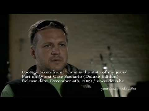 Time Is The state Of My Jeans promo clip (dEUS - Worst Case Scenario - Deluxe Edition)