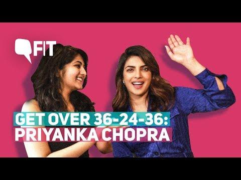 Get Over 36-24-36, Magazine Models Aren't Fitness Goals: Priyanka Chopra | Quint Fit thumbnail