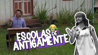 ESCOLAS DE ANTIGAMENTE