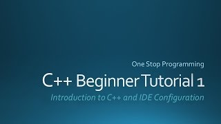 C++ Beginner Tutorials (For Absolute Beginners)