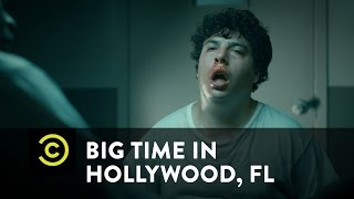 Big Time In Hollywood, FL - Del Fesses Up