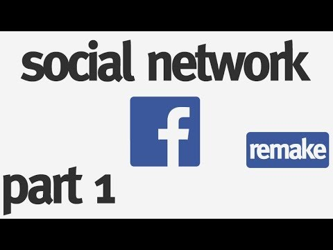 How to Make a Social Network from Scratch: Part 1 - Begining the Design (remake)