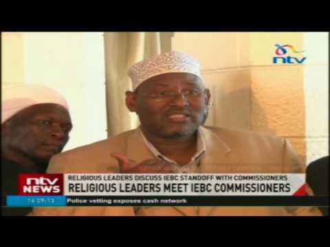 Religious leaders discuss IEBC standoff with commissioners