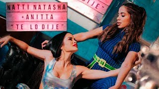 Natti Natasha X Anitta Te Lo Dije Official Audio