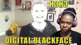 WHY? JUST...WHY? | H3H3 Digital Blackface | Reaction
