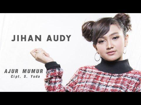 Download Jihan Audy - Ajur Mumur Offical Mp4 baru