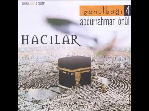Abdurrahman Önül - Hacılar İlahisi Full