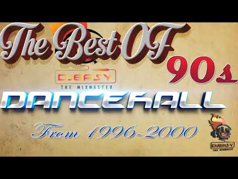 90s Dancehall Best of Greatest Hits of 1996 -2000 Mix by Djeasy thumbnail