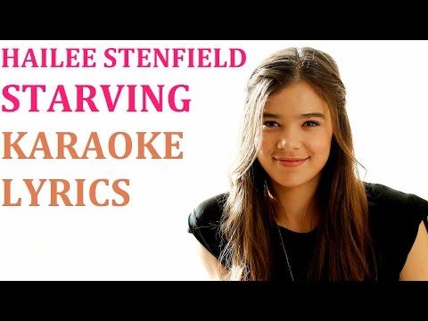 HAILEE STENFELD - STARVING KARAOKE COVER LYRICS