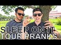 Sleep On It - TOUR PRANKS Ep. 376 [Warped Edition 2018]