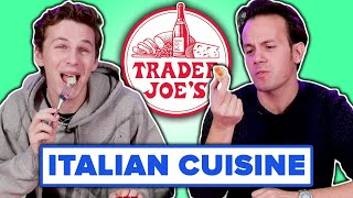 Italian People Taste Test Trader Joe's Italian Food