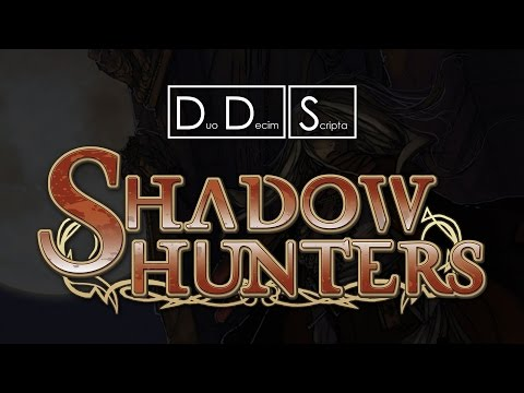 DDS - Shadow Hunters