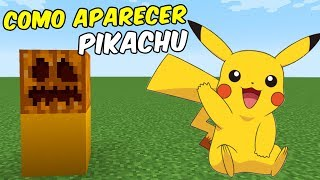 Como Aparecer a PIKACHU | Minecraft Pocket Edition
