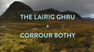 A remote weekend in the Cairngorms: The Lairig Ghru and Corrour Bothy