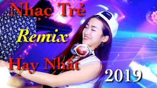 Nhạc Trẻ Remix Hay Nhất 2019_ Cô Gái M52 of Cùng Anh..
