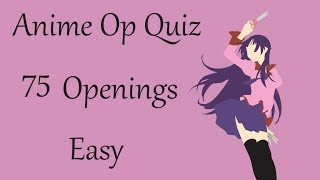 Anime Opening Quiz - 75 Openings (Easy)