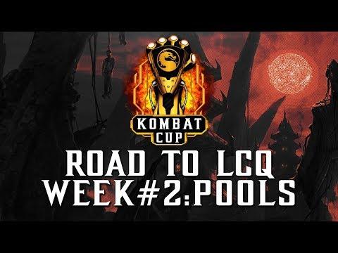 KOMBAT CUP: ROAD TO LCQ WEEK #2 POOLS