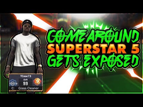 NBA 2K17 - COME AROUND SUPERSTAR 5 GETS EXPOSED AND I WAS PLAYING WITH A SUB!!!!
