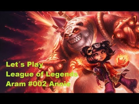 Let´s Play League Of Legends Aram #002 Annie [german] [hd]. Annie Und Tibbers ;d video