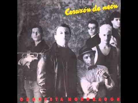 Orquesta Mondragon - Corazon De Neón